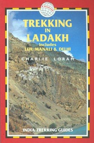 Trekking in Ladakh by Charlie Loram